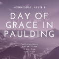 Day of Grace is now rescheduled for April 1