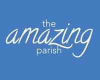 The Amazing Parish Conference